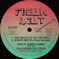 """Uncle Jamm's Army & The California Cat Crew - The Roach Is On The Wall, 12"""""""