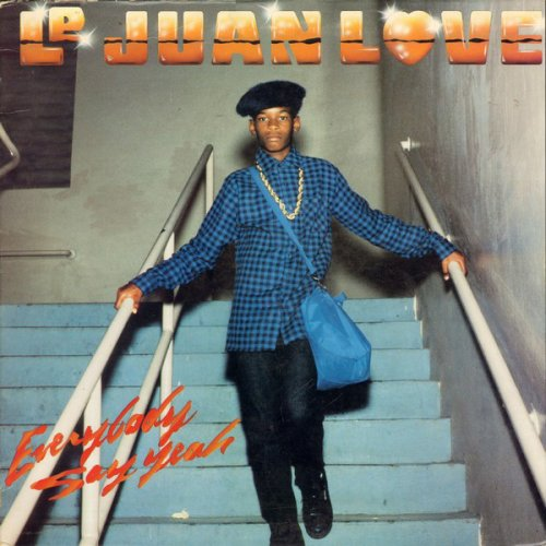 """Le Juan Love - Everybody Say Yeah, 12"""""""