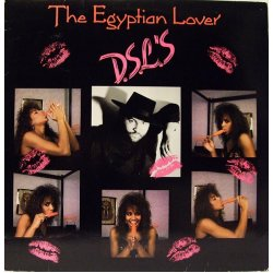 """The Egyptian Lover - D.S.L.'s, 12"""""""