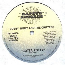 """Bobby Jimmy And The Critters - Gotta Potty, 12"""""""