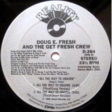"Doug E. Fresh And The Get Fresh Crew - All The Way To Heaven, 12"""