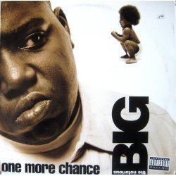 """The Notorious BIG - One More Chance, 12"""""""