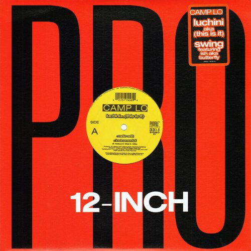 """Camp Lo - Luchini Aka (This Is It), 12"""""""