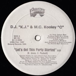 "D.J. ""K.J."" & M.C. Kooley ""C"" - Let's Get This Party Started, 12"""