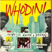 """Whodini - Escape (I Need A Break), 12"""""""