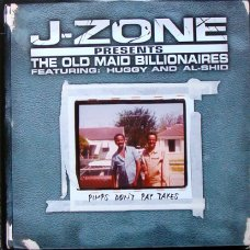 J-Zone Presents The Old Maid Billionaires - Pimps Don't Pay Taxes, 2xLP