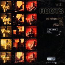 The Roots - Distortion To Static, 12""