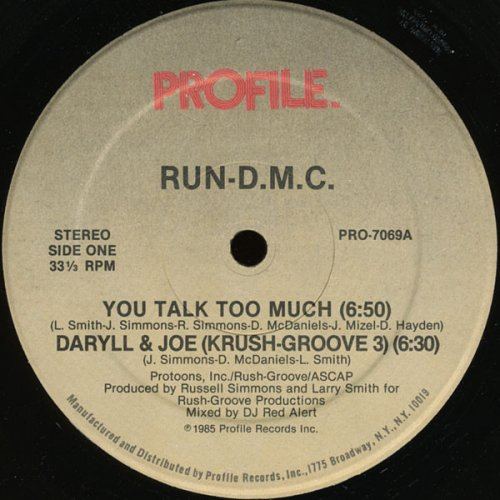 "Run-D.M.C. - You Talk Too Much / Daryll & Joe (Krush-Groove 3), 12"""