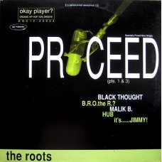 """The Roots - Proceed (Pts. 1 & 3), 12"""""""