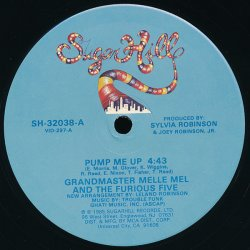 "Grandmaster Melle Mel & The Furious Five - Pump Me Up, 12"""