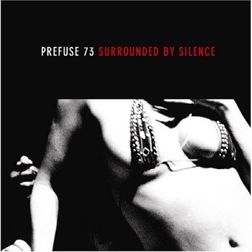Prefuse73 - Surrounded By Silence, 2xLP