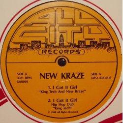 """New Kraze - I Got It Girl, 12"""""""