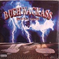 Bushwackass - How Real Israel ?, LP