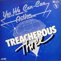 """Treacherous Three - Yes We Can-Can / Action, 12"""""""
