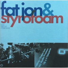 Fat Jon & Styrofoam - The Same Channel, 2xLP
