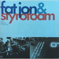 Fat Jon & Styrofoam - The Same Channel, 2xLP