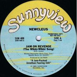 """Newcleus - Jam On Revenge (The Wikki-Wikki Song), 12"""", Promo"""