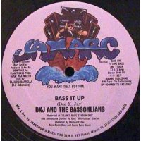 """DXJ And The Bassonlians - Bass It Up, 12"""", Repress"""