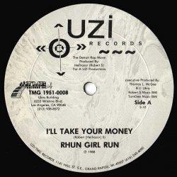 "Rhun Girl Run - I'll Take Your Money, 12"""