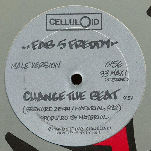 "Fab 5 Freddy / Beeside - Change The Beat, 12"""