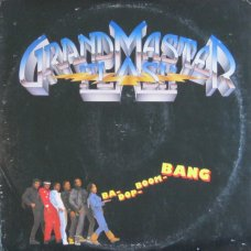 Grandmaster Flash - Ba-Dop-Boom-Bang, LP