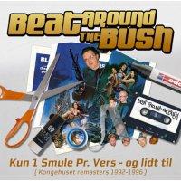Beat Around The Bush - Kun En Smule Pr. Vers - Og Lidt Til, LP, Repress
