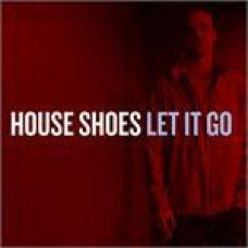 House Shoes - Let It Go, 2xLP