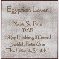 """Egyptian Lover - You're So Fine, 12"""""""