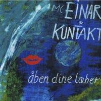 MC Einar & KunTakt - Åben Dine Læber, LP