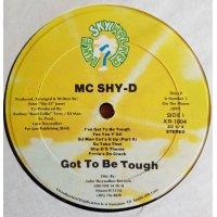 MC Shy-D - Got To Be Tough, LP