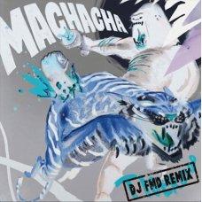Machacha, DJ FMD - Tigerblod (DJ FMD Remix), LP