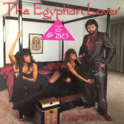 The Egyptian Lover - Filthy, LP