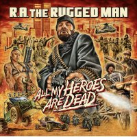 R.A. The Rugged Man - All My Heroes Are Dead, 3xLP