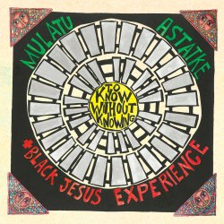 Mulatu Astatke + Black Jesus Experience - To Know Without Knowing, LP