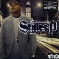 Styles P - Time Is Money, LP