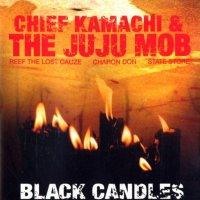 Chief Kamachi & The Juju Mob - Black Candles, 2xLP