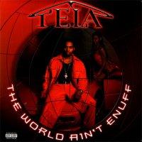 Tela - The World Ain't Enuff, 2xLP