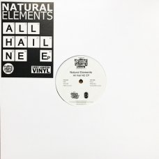 "Natural Elements - All Hail Ne EP , 12"", EP"