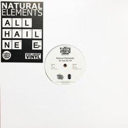 "Natural Elements - All Hail Ne EP , 12"", EP"
