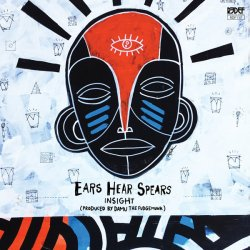 Insight - Ears Hear Spears, LP