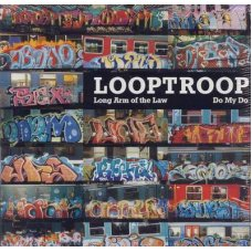 """Looptroop - Long Arm Of The Law / Do My Do, 12"""""""