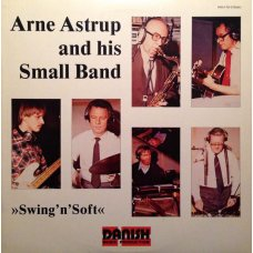 Arne Astrup And His Small Band - Swing'n'Soft, LP