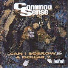 Common Sense - Can I Borrow A Dollar?, CD