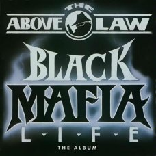 Above The Law - Black Mafia Life, CD