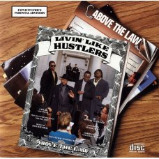 Above The Law - Livin' Like Hustlers, CD, Reissue