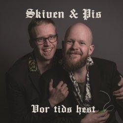 Skiven & Pis – Vor Tids Hest, LP (RSD2020)