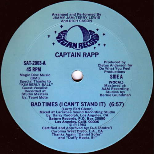 """Captain Rapp - Bad Times (I Can't Stand It), 12"""""""