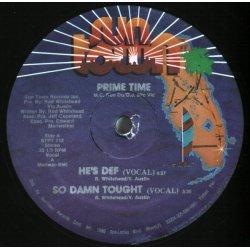 """Prime Time - He's Def / So Damn Tough, 12"""""""