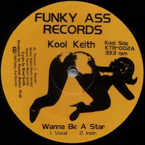 "Kool Keith - Wanna Be A Star, 12"""