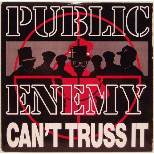 """Public Enemy - Can't Truss It, 12"""""""